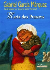 Öykünün bir kapak çizimi. Maria Dos Prazers benim zihnimde bu resimdekinden çok daha şuh bir kadın.